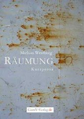 Räumung, Matthias Westburg - Krimi